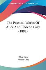 The Poetical Works of Alice and Phoebe Cary (1882) af Alice Cary, Phoebe Cary