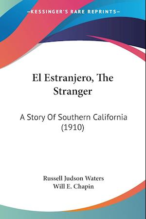 El Estranjero, the Stranger af Russell Judson Waters