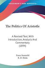 The Politics of Aristotle af R. D. Hicks, Franz Susemihl