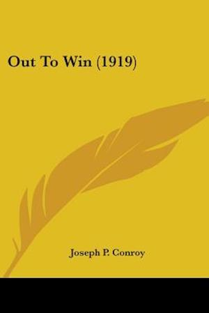Out to Win (1919) af Joseph P. Conroy