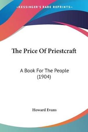 The Price of Priestcraft af Howard Evans