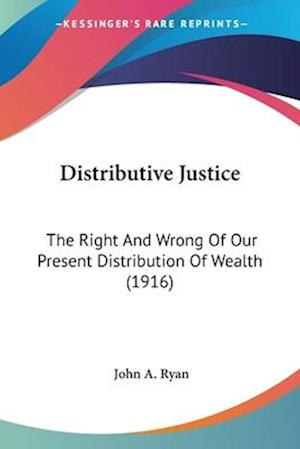 Distributive Justice af John A. Ryan