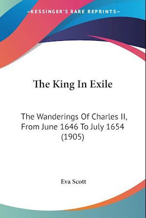 The King in Exile af Eva Scott