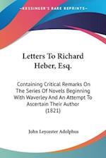 Letters to Richard Heber, Esq. af John Leycester Adolphus