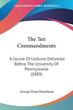 The Ten Commandments af George Dana Boardman