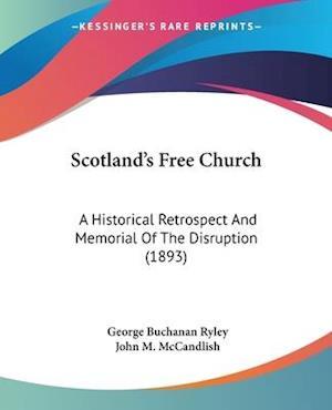 Scotland's Free Church af John M. McCandlish, George Buchanan Ryley