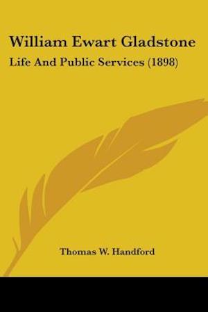 William Ewart Gladstone af Thomas W. Handford
