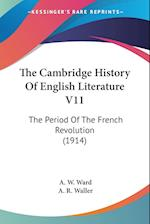 The Cambridge History of English Literature V11 af A. W. Ward, A. R. Waller