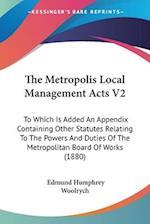 The Metropolis Local Management Acts V2 af Edmund Humphrey Woolrych