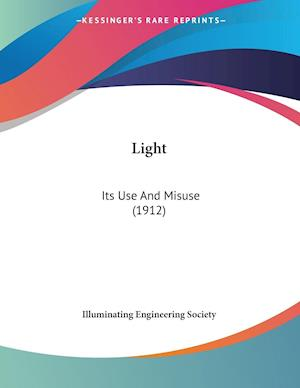 Light af Illuminating Engineering Society, Engine Illuminating Engineering Society