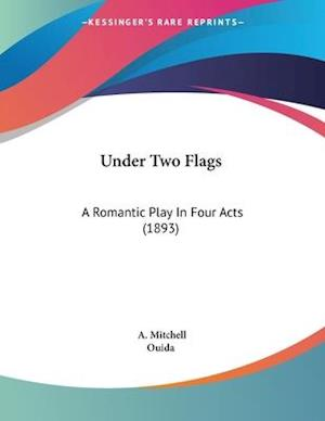 Under Two Flags af A. Mitchell