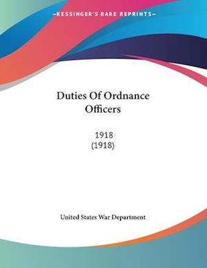 Duties of Ordnance Officers af United States War Department, United States War Department