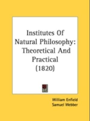 Institutes of Natural Philosophy af William Enfield