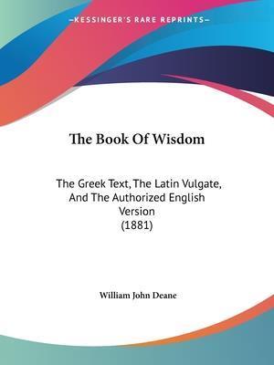 The Book of Wisdom af William John Deane