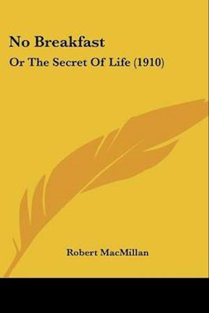 No Breakfast af Robert Macmillan