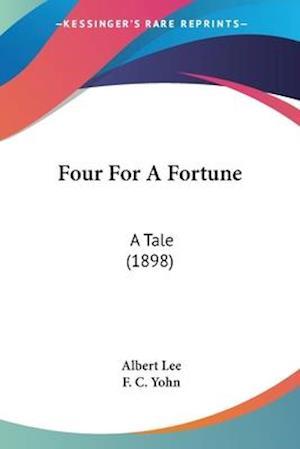 Four for a Fortune af Albert Lee