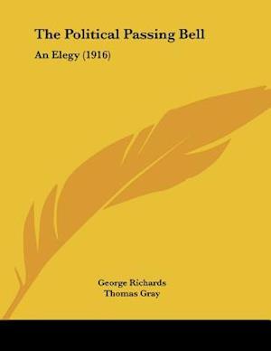 The Political Passing Bell af George Richards