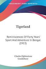 Tigerland af Charles Elphinstone Gouldsbury