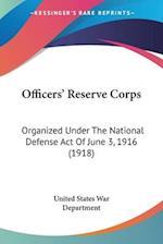 Officers' Reserve Corps af United States War Department, United States War Department