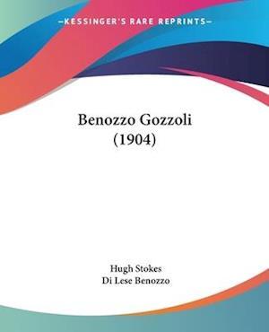 Benozzo Gozzoli (1904) af Di Lese Benozzo, Hugh Stokes