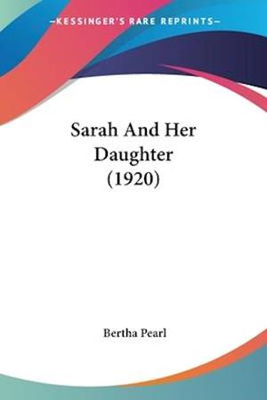Sarah and Her Daughter (1920) af Bertha Pearl