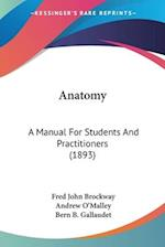 Anatomy af Andrew O'Malley, Fred John Brockway