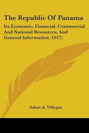 The Republic of Panama af Sabas A. Villegas