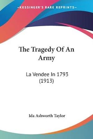 The Tragedy of an Army af Ida Ashworth Taylor