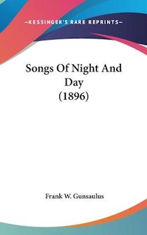 Songs of Night and Day (1896) af Frank W. Gunsaulus