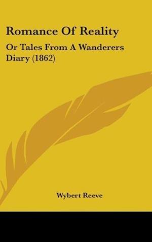 Romance of Reality af Wybert Reeve
