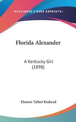Florida Alexander af Eleanor Talbot Kinkead