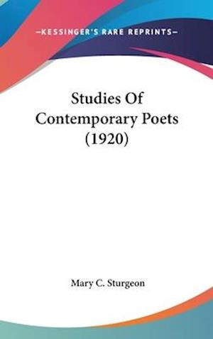 Studies of Contemporary Poets (1920) af Mary C. Sturgeon