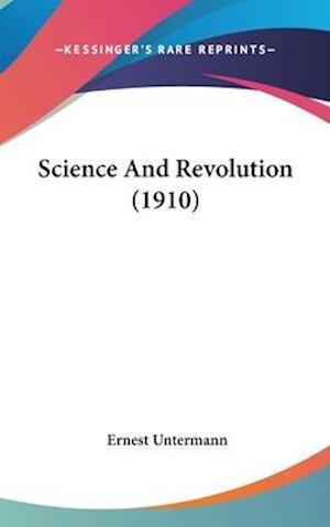 Science and Revolution (1910) af Ernest Untermann