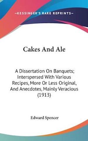 Cakes and Ale af Edward Spencer