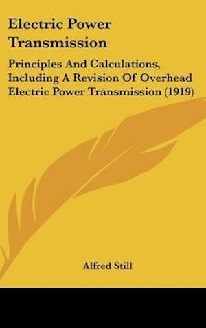 Electric Power Transmission af Alfred Still
