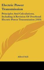 Electric Power Transmission af Alfred Still
