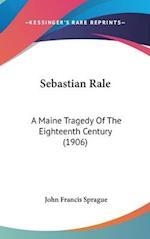 Sebastian Rale af John Francis Sprague