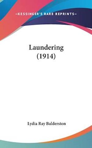 Laundering (1914) af Lydia Ray Balderston