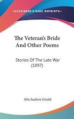 The Veteran's Bride and Other Poems af Alta Isadore Gould