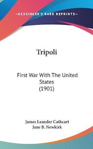 Tripoli af James Leander Cathcart