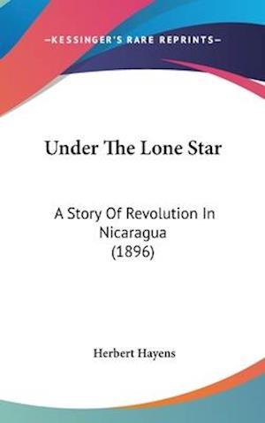 Under the Lone Star af Herbert Hayens