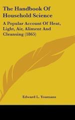 The Handbook of Household Science af Edward Livingston Youmans