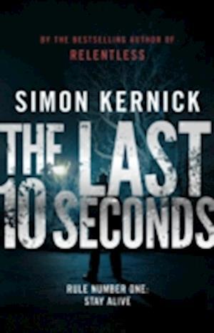 The Last 10 Seconds af Simon Kernick