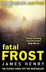 Fatal Frost af James Henry