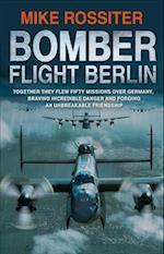 Bomber Flight Berlin af Mike Rossiter