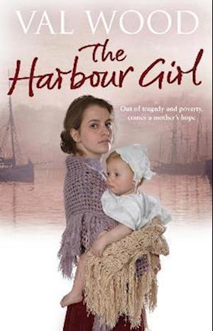 The Harbour Girl af Val Wood