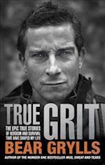 True Grit af Bear Grylls