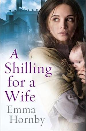 Bog, paperback A Shilling for a Wife af Emma Hornby