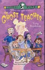 The Ghost Teacher af Tony Bradman