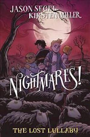 Bog, paperback Nightmares! The Lost Lullaby af Jason Segel